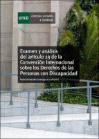 Examen Y Análisis Del Artículo 19 De La Convención Internacional Sobre Los Derechos De Las Personas Con Discapacidad