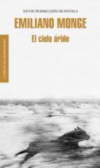 EL CIELO ARIDO (PREMIO JAEN DE NOVELA 2012)