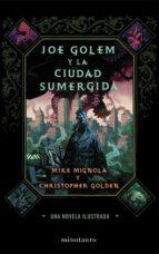 Joe Golem y la ciudad sumergida (Fantasía)