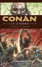 Conan la leyenda nº 06/12: La mano de Nergal (Independientes USA)