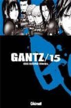 Gantz 15 (Seinen Manga)