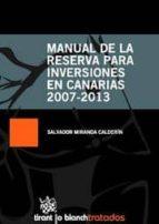 MANUAL DE LA RESERVA PARA INVERSIONES EN CANARIAS 2007-2013 (EBOOK)