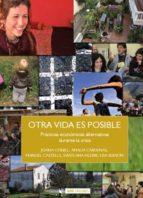 Otra Vida Es Posible (Incluye CD) (Sociedad Red)