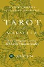 ORO Y TAROT DE MARSELLA: SIMBOLOGIA, INTERPRETACION Y TIRADAS