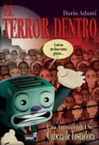 EL TERROR DENTRO. UNA AVENTURA DEL SR. CABEZA DE TOSTADORA