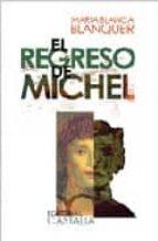 EL REGRESO DE MICHEL