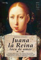 Juana la Reina: Europa, siglos XV y XVI. Juana I de Castilla, traicionada por todos, vive apasionadamente una trágina historia de amor, ambiciones y soledad. (Novela Histórica)