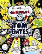 Tom Gates. Una Sort (Una Miqueta) Genial (Català - Brúixola - Ficció)