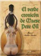 El verde cronicón de Maese Pere Gil