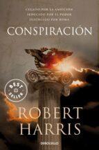 Conspiración (Trilogía de Cicerón 2) (BEST SELLER)