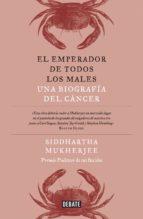 EL EMPERADOR DE TODOS LOS MALES (EBOOK)