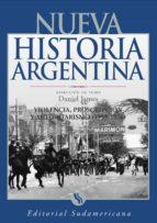 Violencia, proscripción y autoritarismo 1955-1976: Nueva Historia Argentina Tomo IX