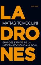 Ladrones: Grandes Estafas De La Historia Ecónomica Mundial