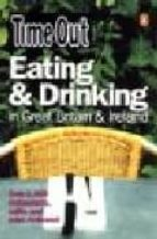 """Eating & Drinking G.Brit Irela (""""Time Out"""" Guides)"""
