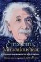 EINSTEIN S MIRACULOUS YEAR FIVE PAPERS THAT CHANGED THE FACE OF P HYSICS