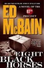 Eight Black Horses (87th Precinct Mysteries)
