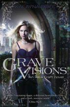 Grave Visions (Alex Craft 4)