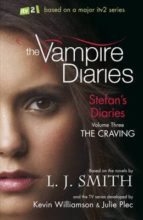 3: The Craving (The Vampire Diaries: Stefan