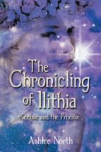 THE CHRONICLING OF ILITHIA (EBOOK)