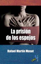 LA PRISIÓN DE LOS ESPEJOS (EBOOK)