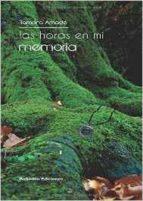 Las Horas En Mi Memoria (Bohodón Ediciones)
