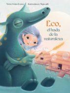 Eco, el hada de la naturaleza (PICARONA)