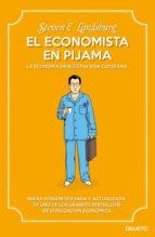 El economista en pijama: La economía en nuestra vida cotidiana
