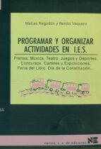 Programar y organizar actividades en Institutos de Educación Secundaria: Prensa, música, teatro, juegos y deportes? (Materiales 12/16 para Educación Secundaria)