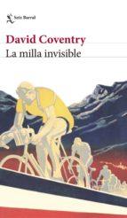 La milla invisible (Biblioteca Formentor)