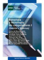 ESTRUCTURA Y TECNOLOGÍA DE COMPUTADORES I (GESTIÓN Y SISTEMAS) (EBOOK)