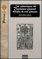 LOS VALENCIANOS DEL CANCIONERO GENERAL: ESTUDIO DE SUS POESIAS