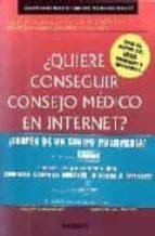 QUIERE CONSEGUIR CONSEJO MEDICO POR INTERNET?