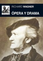 ÓPERA Y DRAMA (EBOOK)
