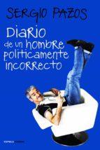 Diario de un hombre políticamente incorrecto (Humor)