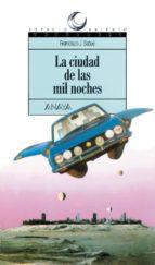 La ciudad de las mil noches (Literatura Juvenil (A Partir De 12 Años) - Espacio Abierto)