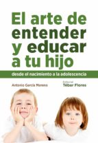 EL ARTE DE ENTENDER Y EDUCAR A TU HIJO (EBOOK)