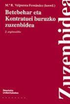 BETEBEHAR ETA KONTRATUEI BURUZKO ZUBENBIDEA
