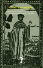 GIOTTO Y LOS ORADORES: LA VISION DE LA PINTURA EN LOS HUMANISTAS ITALIANOS Y EL DESCUBRIMIENTO DE LA VISION PICTORICA (1350-1450)