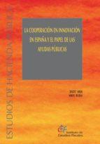 La cooperación en innovación en España y el papel de las ayudas públicas