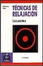 TECNICAS DE RELAJACION GUIA PRACTICA
