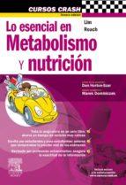 LO ESENCIAL EN METABOLISMO Y NUTRICIÓN + PLATAFORMA ONLINE (EBOOK)
