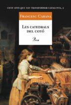 LES CATEDRALS DEL COTÓ (EBOOK)