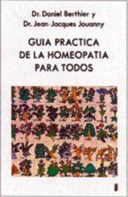Guia practica de la homeopatia para todos