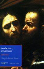 Judas Iscariote, el Calumniado (Papeles del tiempo nº 17)