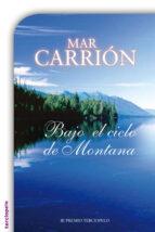 BAJO EL CIELO DE MONTANA (EBOOK)