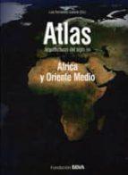 Atlas - arquitectura del siglo xxi - Africa y oriente medio