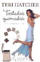 TOSTADAS QUEMADAS Y OTRAS FILOSOFIAS DE VIDA