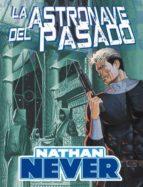 Nathan Never: La astronave del pasado (Cómic)