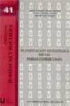 PLANIFICACION ESTRATEGICA DE LAS FERIAS COMERCIALES (CIENCIAS JUR IDICAS Y SOCIALES 41)