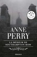 La medium de Southampton Row (Inspector Thomas Pitt 22): 306 (BEST SELLER)